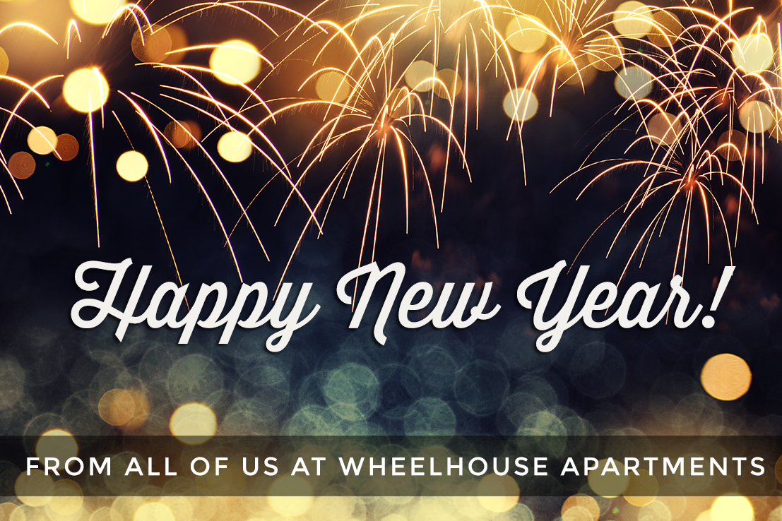 Happy New Year from all of us at Wheelhouse Apartments